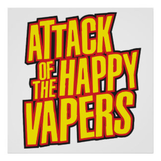 Attack of the Happy Vapers Poster