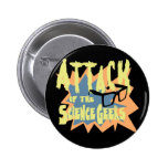 Attack of the Science Geeks Pins