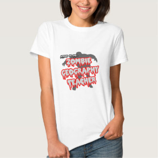 Attack of the Zombie Geography Teacher Shirt