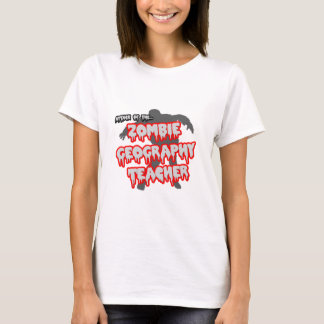 Attack of the Zombie Geography Teacher T-Shirt