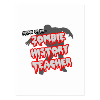 Attack of the Zombie History Teacher Postcard
