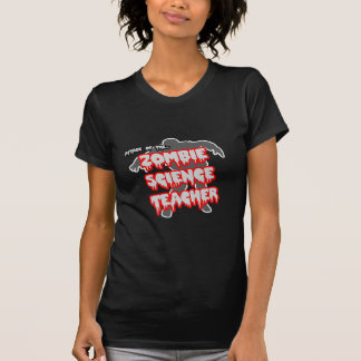 Attack of the Zombie Science Teacher T-Shirt