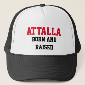 Attalla Born and Raised Trucker Hat