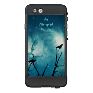 Attempted Murder -Crows at Starlight LifeProof NÜÜD iPhone 6 Case