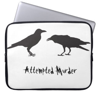 Attempted murder laptop sleeve