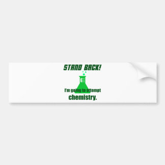 Attempting Chemistry Bumper Sticker