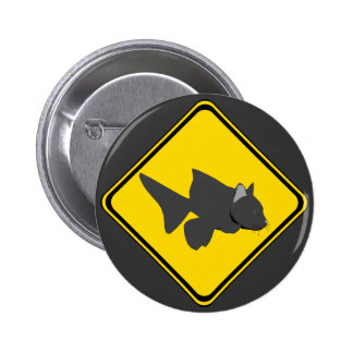 Attention: Catfish Crossing! Pinback Button