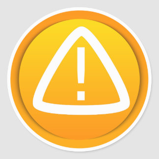 Attention Caution Symbol Classic Round Sticker