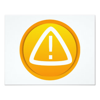 Attention Caution Symbol 4.25x5.5 Paper Invitation Card