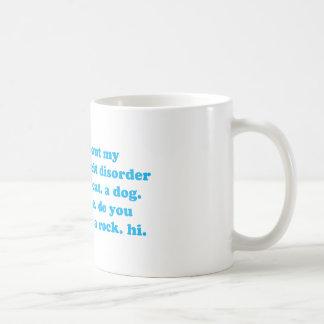 Attention deficit disorder humor coffee mug