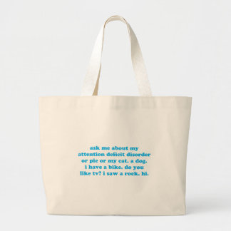 Attention deficit disorder humor large tote bag