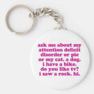 Attention Deficit Disorder Quote ADD ADHD - Pink Basic Round Button Keychain