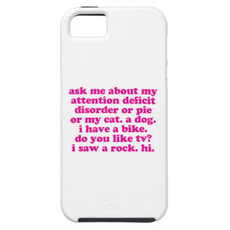 Attention Deficit Disorder Quote ADD ADHD - Pink iPhone SE/5/5s Case