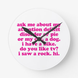 Attention Deficit Disorder Quote ADD ADHD - Pink Round Clock