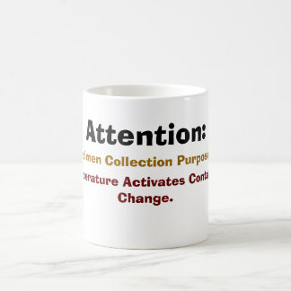 Attention:, For Specimen Collection Purposes On... Magic Mug