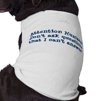 Attention Human Pet Clothing