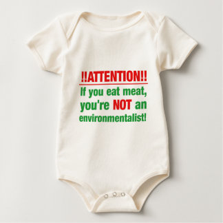 Attention - if you eat meat you're not an.. baby bodysuit