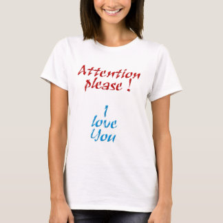 Attention please T-Shirt