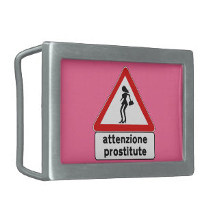 Attention Prostitutes (2), Traffic Sign, Italy Belt Buckles