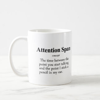 Attention Span Definition Coffee Mug