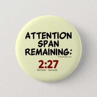 Attention Span Remaining (beige) Pinback Button
