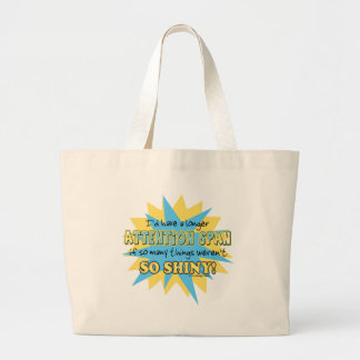 Attention Span Shiny Humor Tote Bag