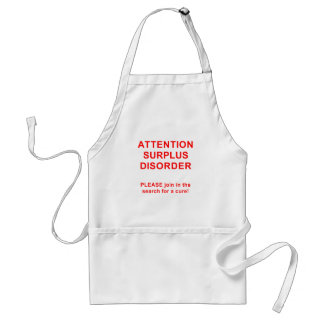Attention Surplus Disorder Adult Apron
