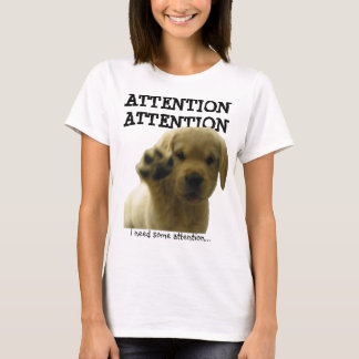 Attention T-shirt with influential puppy