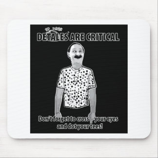 Attention to Detail Mouse Pad