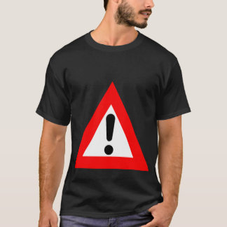 Attention Triangle Symbol T-Shirt