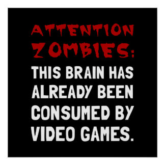 Attention Zombies Video Games Poster