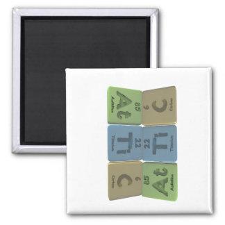 Attic-At-Ti-C-Astatine-Titanium-Carbon 2 Inch Square Magnet