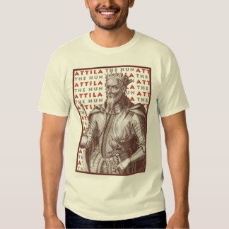 Attila el Hun - látigo del imperio romano Camisas