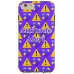 Attitude Alert (Purple) iPhone 6/6s Plus Case