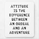 Attitude Difference Mouse Pad