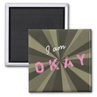 Attitude I am OKAY Light Beam on any Color Magnet
