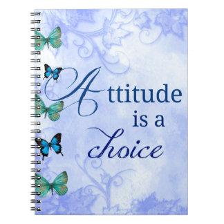 Attitude is a choice Inspiration Blue Butterflies Notebook