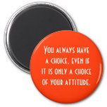 attitude is choice 2 inch round magnet