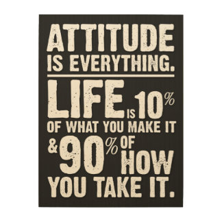 Attitude is Everything - Black Wood Wall Art