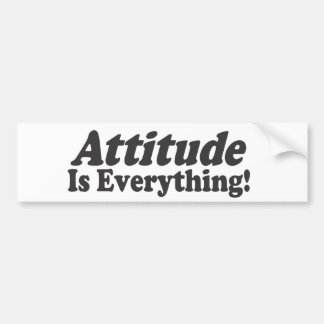 Attitude Is Everything! Car Bumper Sticker