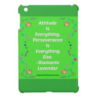 Attitude Is Everything by Diamante Lavendar! iPad Mini Cases