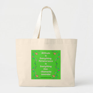 Attitude Is Everything by Diamante Lavendar! Large Tote Bag
