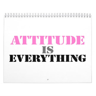 Attitude Is Everything Calendar