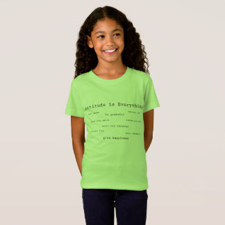 Attitude is Everything Girls Tee Shirt