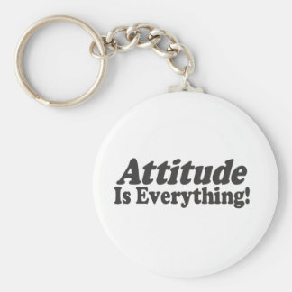 Attitude Is Everything! Keychain