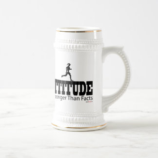 Attitude is Strong Than Facts 18 Oz Beer Stein