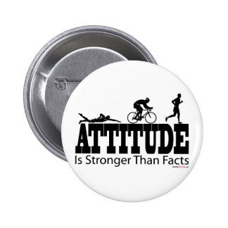 Attitude is Stronger than Facts Pins