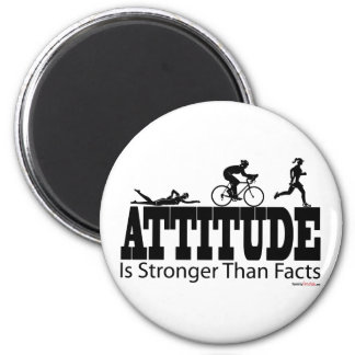 Attitude is Stronger than Facts Magnet