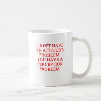 ATTITUDE problem Classic White Coffee Mug