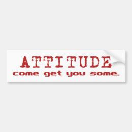 Attitude Red Bumper Sticker